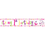 Its My 1st Birthday Girl Laminated Paper Banner Pk1