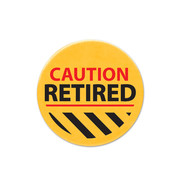 Caution Retired Party Button Badge Pk 1